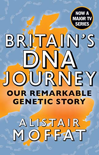 Britains DNA Journey: Our Remarkable Genetic Story (English ...
