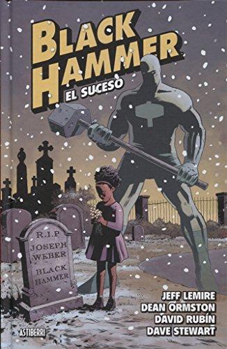 Black Hammer 2. El suceso (Sillón Orejero)