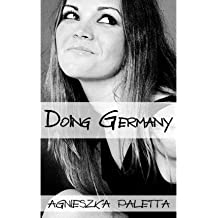 [ DOING GERMANY ] Doing Germany By Paletta, Agnieszka ( Author ) Nov-2013 [ Paperback ]