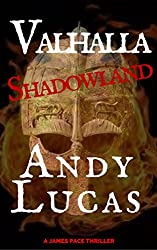 VALHALLA: Shadowland (James Pace Book 7)