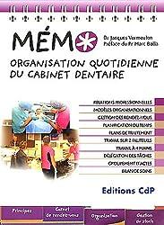 Organisation quotidienne du cabinet dentaire