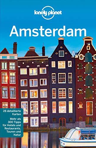 Lonely Planet Reiseführer Amsterdam (Lonely Planet Reiseführer E-Book)
