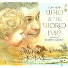 Who is the World For?