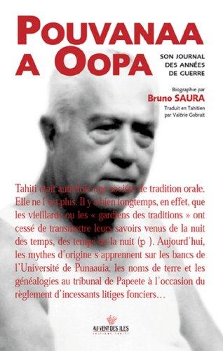 Pouvanaa a Oopa (Édition bilingue français/tahitien. Traduction de Valérie Gobrait) par Bruno Saura