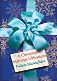 A Christmas Marriage Ultimatum (Mills & Boon M&B)