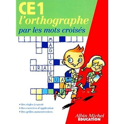 L Orthographe Par Les Mots Croises Ce1 Pdf Download