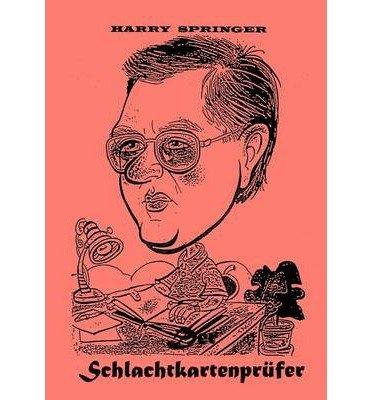 { Der Schlachtkartenpr Fer (German) Paperback } Springer, Harry ( Author ) Feb-28-2001 Paperback