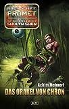 Raumschiff Promet - Die Abenteuer der Shalyn Shan 09: Das Orakel von Chron