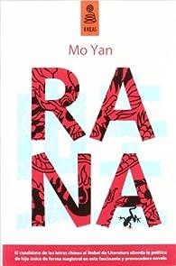 RANA par Mo Yan