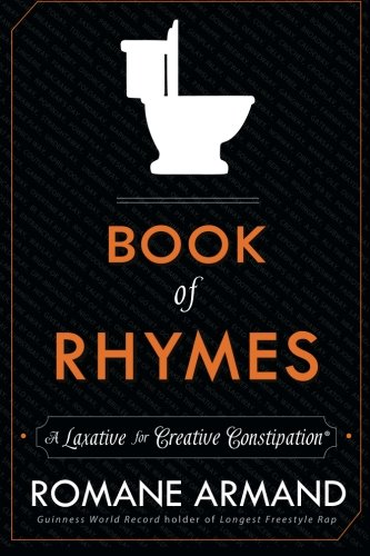 Book of Rhymes: A Laxative for Creative Constipation por Romane Armand
