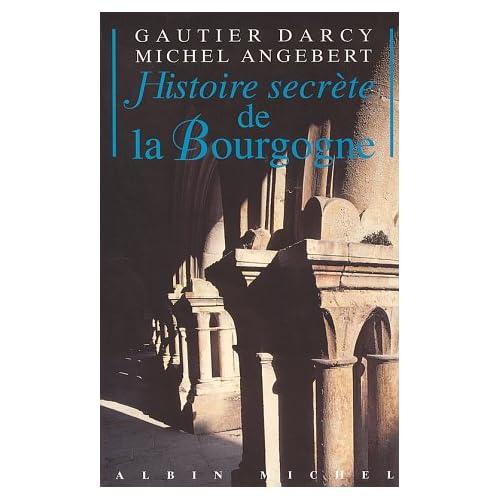 Histoire secrète de la Bourgogne