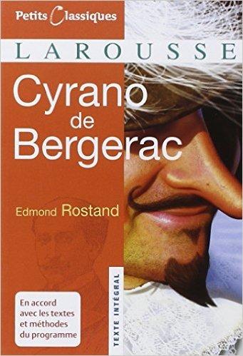 Cyrano de Bergerac de Edmond Rostand,Evelyne Amon (Commentaires) ( 22 août 2007 )
