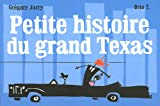 Petite histoire du grand Texas | T., Otto (1973-....). Illustrateur