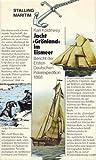 Jacht Grönland im Eismeer. Bericht der Ersten Deutschen Polarexpedition 1868