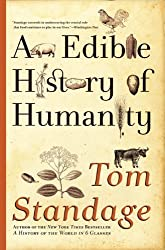 An Edible History of Humanity by Tom Standage (2010-05-03)