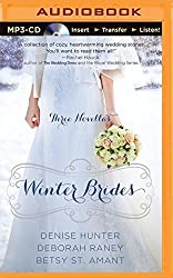 Winter Brides: A Year of Weddings Novella Collection by Denise Hunter (2014-11-15)