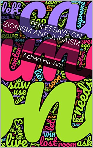 Ten Essays On Zionism And Judaism (English Edition)