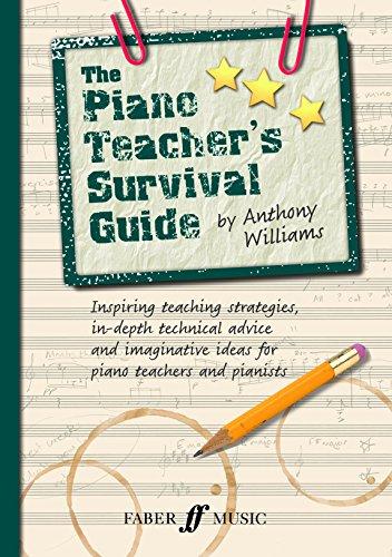 The Piano Teacher's Survival Guide (Faber Edition)