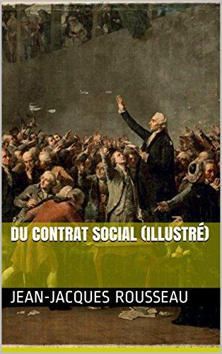 Du contrat social (Illustré) par Jean-Jacques Rousseau