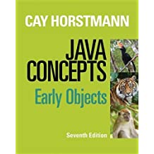 Java Concepts: Early Objects by Cay S. Horstmann (2012-12-26)