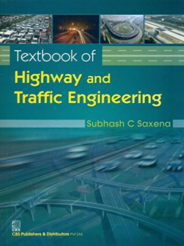 TEXTBOOK  OF HIGHWAY AND TRAFFIC ENGINEERING (PB 2020)