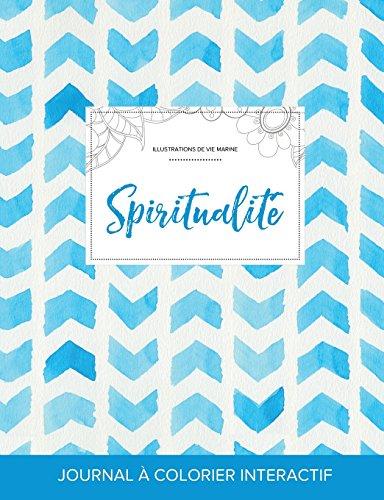 Journal de Coloration Adulte: Spiritualite (Illustrations de Vie Marine, Chevron Aquarelle)