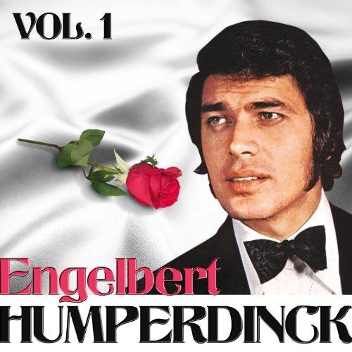 Engelbert Humperdinck. Vol. 1