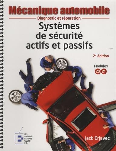 Systèmes de sécurité actifs et passifs: Diagnostic et réparation. par Jack Erjavec