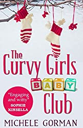 The Curvy Girls Baby Club: A chick lit / romantic comedy novella (The Curvy Girls Club Book 2) (English Edition)