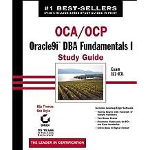 OCA/OCP: Oracle9i DBA Fundamentals I Study Guide by Biju Thomas (2002-04-08)