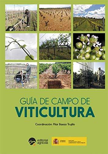 GUIA DE CAMPO DE VITICULTURA por PILAR BAEZA TRUJILLO