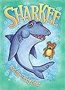 Sharkee and the Teddy Bear par Ripley