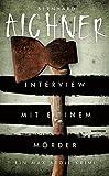 Image of Interview mit einem Mörder: Ein Max-Broll-Krimi