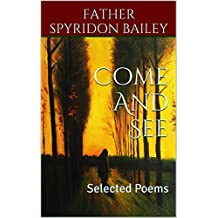 Come And See: Selected Poems