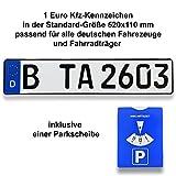 1 DIN-zertifiziertes Kfz-Kennzeichen in der Standard-Größe 520x110 mm inklusive Parkscheibe passend für alle deutschen Fahrzeuge und Fahrradträger