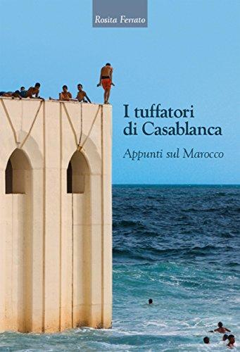 I Tuffatori di Casablanca eBook 10 libri sul marocco
