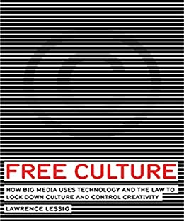 Free Culture (English Edition) de [Lessig, Lawrence]
