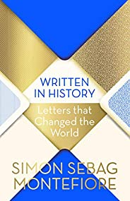 Written in History: Letters that Changed the World (English Edition)