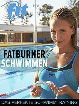 Fatburner Schwimmen: Das perfekte Schwimmtraining