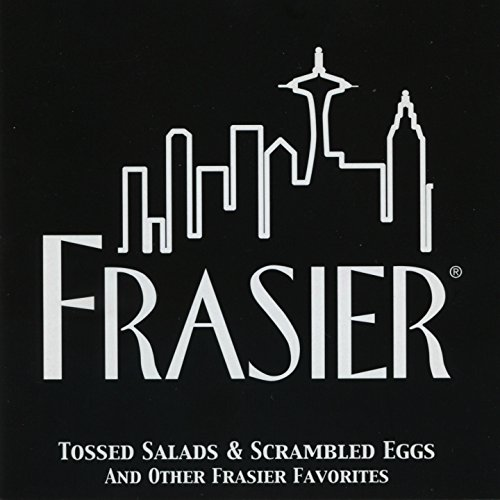 Frasier (Tossed Salads & Scram...