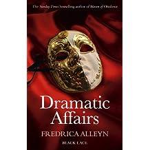 Dramatic Affairs (Black Lace Classics) by Fredrica Alleyn (2014-04-01)