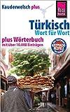 Reise Know-How Sprachführer Türkisch - Wort für Wort plus Wörterbuch: Kauderwelsch-Band 12+