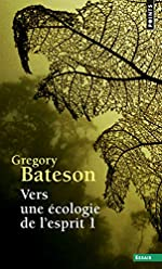 Vers une écologie d'esprit, tome 1 de Bateson