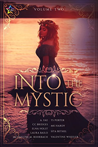 Into the Mystic, Volume Two por Elna Holst
