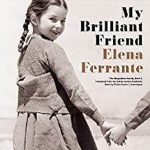 My Brilliant Friend: The Neapolitan Novels, Book 1
