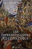 Les impressionistes et la politique - Art et démocratie au XIXe siècle