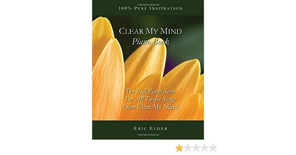clear my mind piano book : elder, eric: amazon.de: bücher  amazon.de