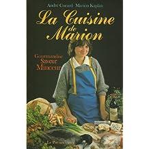 La cuisine de Marion Gourmandise Saveur Minceur