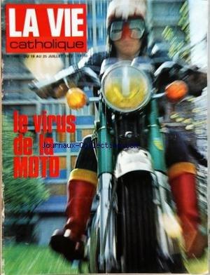 VIE CATHOLIQUE (LA) [No 1406] du 19/07/1972 - LE VIRUS DE LA MOTO - ATHLETISME - SYLVIE TELLIEZ - LE TRIMARAN PEN DUICK IV A GAGNE LA TRANSAT - LA VICTOIRE DU BATEAU MALCHANCEUX - ALAIN COLAS - ERIC TABARLY par Collectif