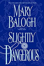 Slightly Dangerous (Bedwyn Saga Book 6) (English Edition)